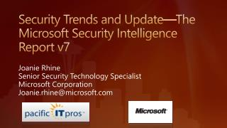 Security Trends and Update—The Microsoft Security Intelligence Report v7