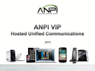 ANPI VIP Hosted Unified Communications