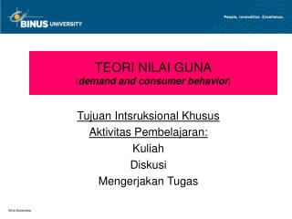 TEORI NILAI GUNA ( demand and consumer behavior )