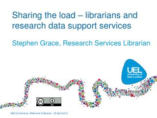 Sharing the load � librarians and research data support services