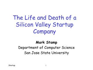 The Life and Death of a Silicon Valley Startup Company