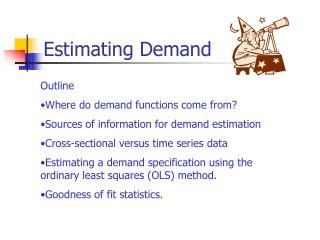 Estimating Demand