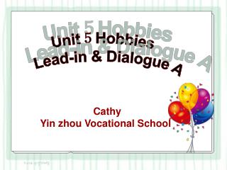 Unit 5 Hobbies Lead-in & Dialogue A