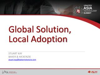 Global Solution, Local Adoption