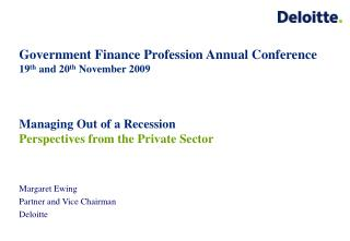 Government Finance Profession Annual Conference  19 th  and 20 th  November 2009