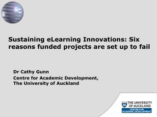 Sustaining eLearning  Innovations: Six reasons funded  projects are set up to  fail