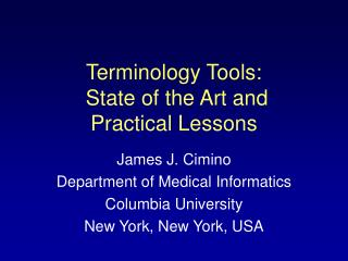 Terminology Tools:  State of the Art and Practical Lessons