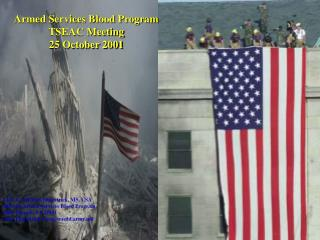 Armed Services Blood Program  TSEAC Meeting  25 October 2001