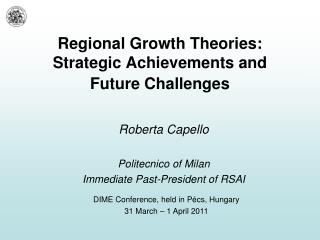 Regional Growth Theories: Strategic Achievements and  Future Challenges