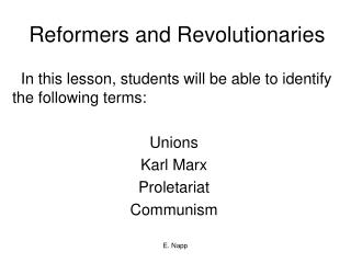 Reformers and Revolutionaries