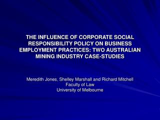 Meredith Jones, Shelley Marshall and Richard Mitchell Faculty of Law University of Melbourne