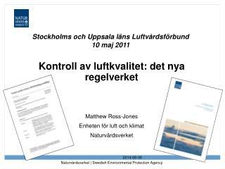 Stockholms och Uppsala läns Luftvårdsförbund 10 maj 2011