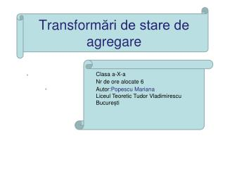 Transform ări de stare de agregare