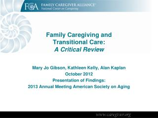 Family Caregiving and  Transitional Care: A Critical Review