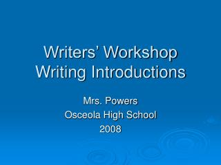 Writers� Workshop Writing Introductions