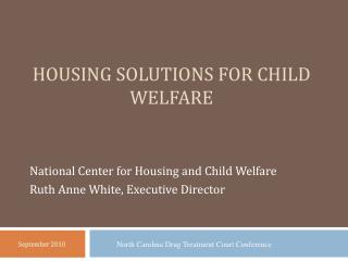 Housing Solutions for Child Welfare
