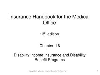 Chapter  16 Disability Income Insurance and Disability Benefit Programs