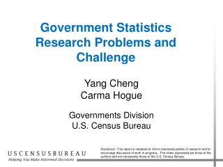 Government Statistics Research Problems and  Challenge