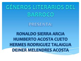 GÉNEROS LITERARIOS DEL BARROCO