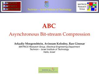 ABC Asynchronous Bit-stream Compression
