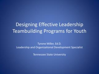 Designing Effective Leadership Teambuilding Programs for Youth