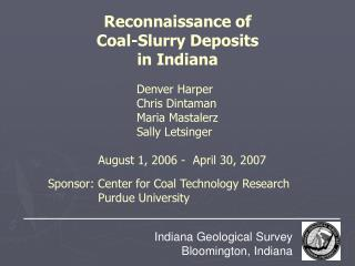 Reconnaissance of   Coal-Slurry Deposits  in Indiana