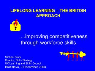 LIFELONG LEARNING – THE BRITISH APPROACH