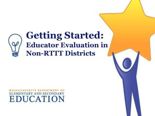 Getting Started:  Educator Evaluation in Non-RTTT Districts