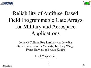 Reliability of Antifuse-Based Field Programmable Gate Arrays for ...