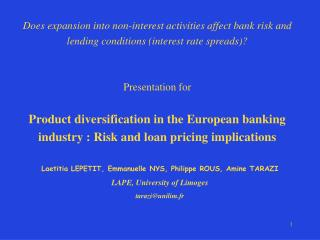 Does expansion into non-interest activities affect bank risk and  lending conditions interest rate spreads    Presentati