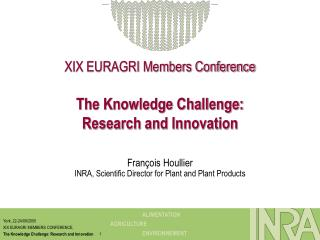 XIX EURAGRI Members Conference The Knowledge Challenge: Research and Innovation
