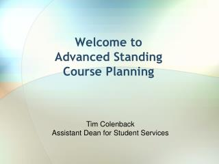 Welcome to Advanced Standing  Course Planning