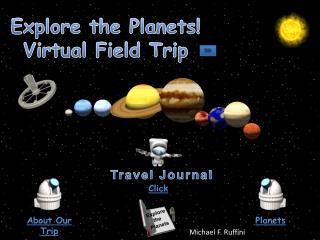 Explore the Planets! Virtual Field Trip