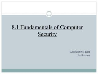 8.1 Fundamentals of Computer Security