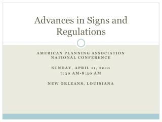 Advances in Signs and Regulations