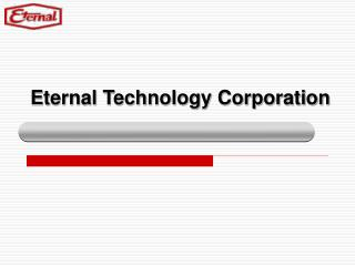 Eternal Technology Corporation