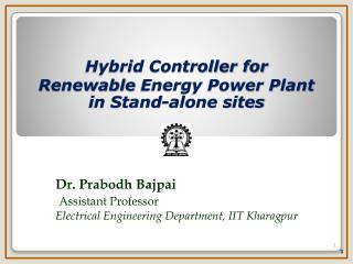 Hybrid Controller for  Renewable  Energy Power Plant  in  Stand-alone sites