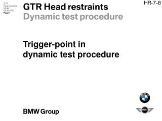 GTR Head restraints Dynamic test procedure