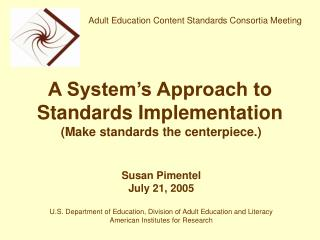 A System's Approach to Standards Implementation