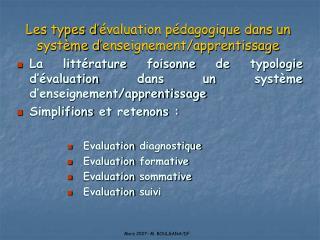 Les types d'évaluation pédagogique dans un système d'enseignement/apprentissage