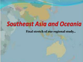 Southeast Asia and Oceania