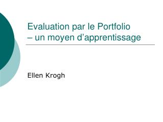 Evaluation par le Portfolio � un moyen d�apprentissage