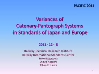 Variances of  Catenary-Pantograph Systems  in Standards of Japan and Europe