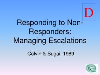 Understanding  Managing Escalating Behavior