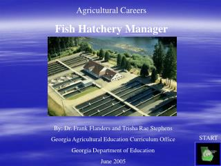 Agricultural Careers Fish Hatchery Manager