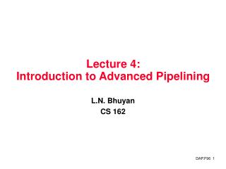 Lecture 4:  Introduction to Advanced Pipelining