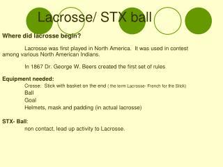 Lacrosse/ STX ball