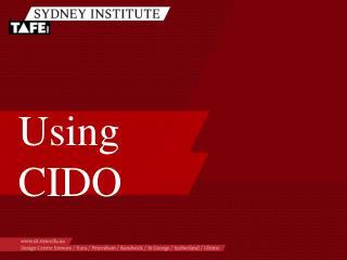Using CIDO