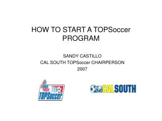 HOW TO START A TOPSoccer PROGRAM