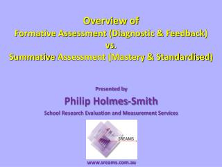 Presented by Philip Holmes-Smith School Research Evaluation and Measurement Services